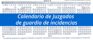 Calendario de Juzgados de Guardia de incidencias